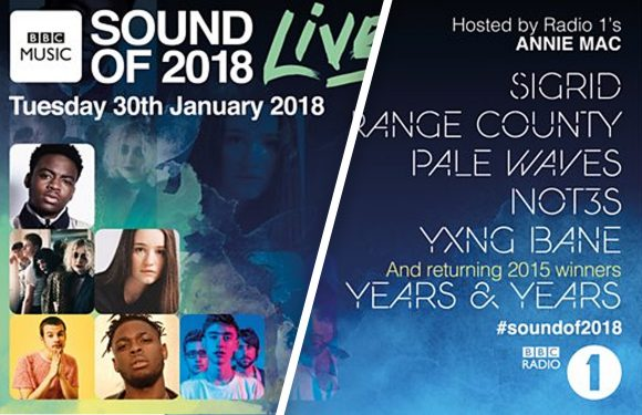 Not3s, Pale Waves, Rex Orange County, Sigrid, Yxng Bane and Years & Years are all set perform at the BBC's Sound of 2018 hosted by Annie Mac