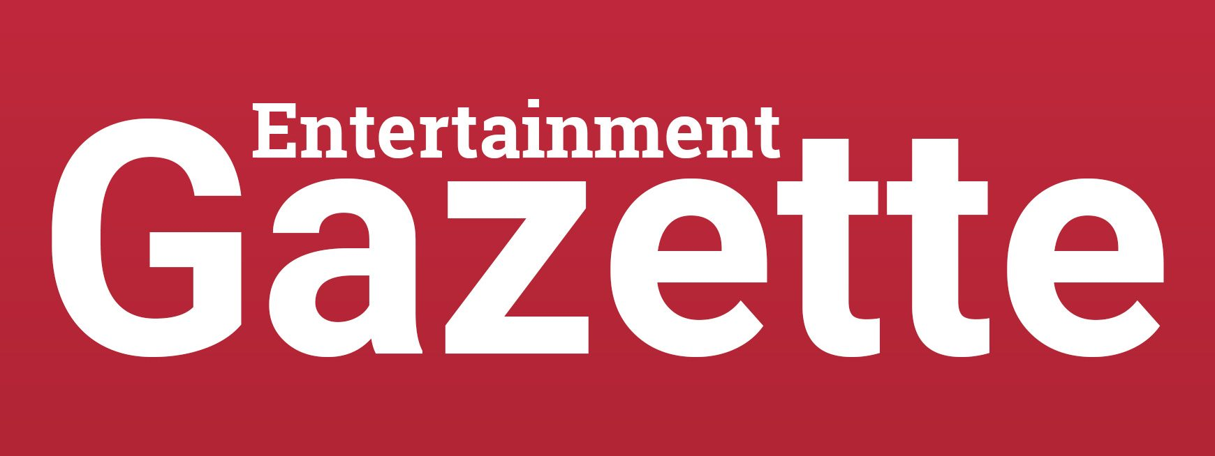 The Entertainment Gazette